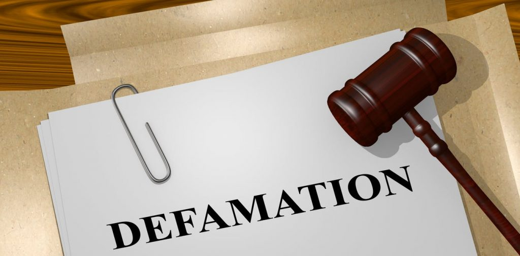defamation in law Defamation law: the basics the term defamation is an all-encompassing term that covers any statement that hurts someone's reputation if the statement is made in writing and published, the defamation is called  libel .